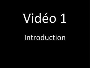 Vidéo 1 : introduction pratique